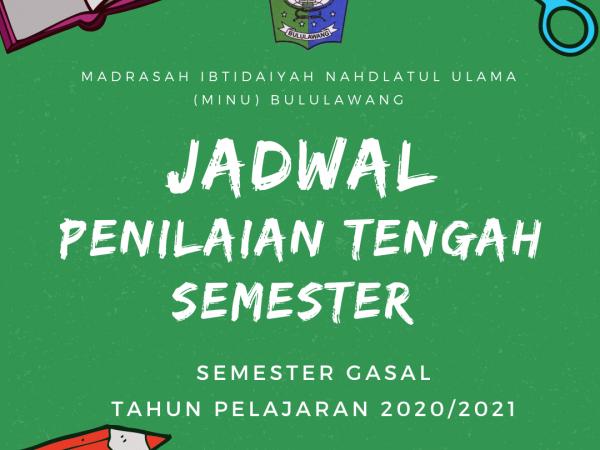 Pemberitahuan Jadwal Penilaian Tengah Semester (PTS) Semester Gasal 2020/2021