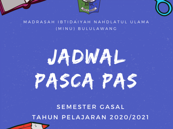 Pemberitahuan Jadwal Pasca Penilaian Akhir Semester (PAS) Semester Gasal Tahun Pelajaran 2020/2021